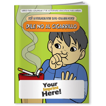 Coloring Book - Be Smart, Don't Start! Say NO to Smoking (Spanish)