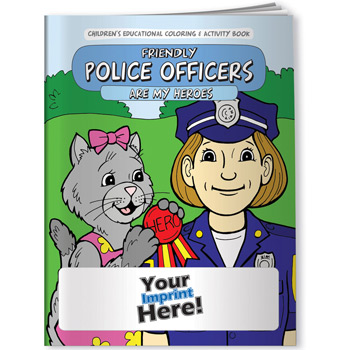 Coloring Book - Friendly Police Officers are My Heroes
